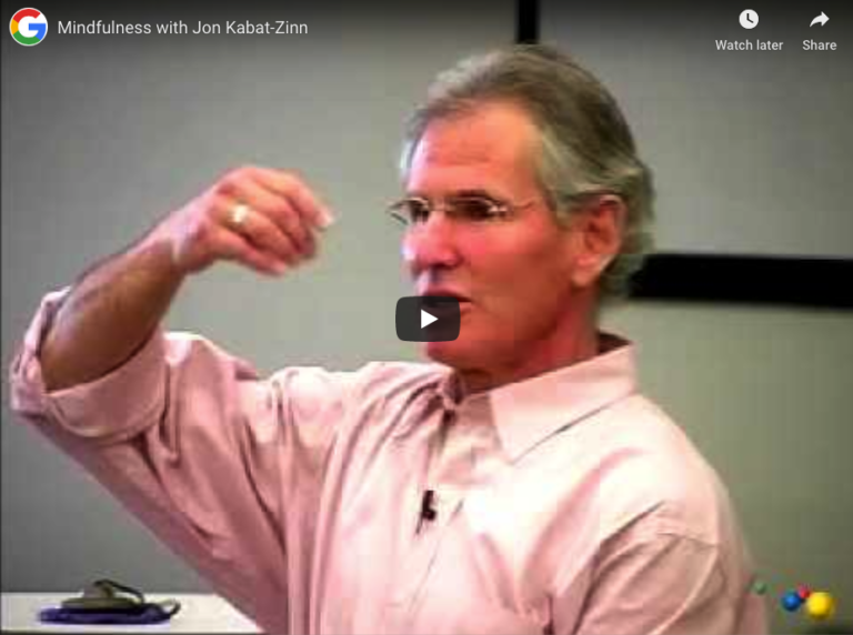 Mindfulness at Google by Jon Kabat-Zinn
